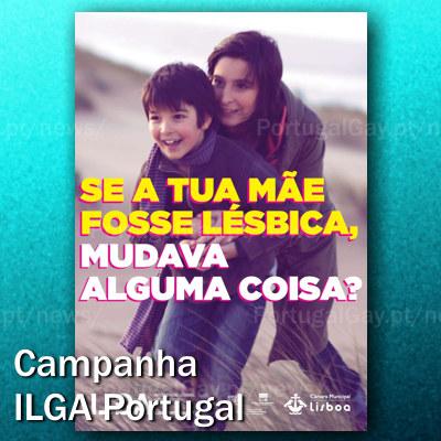 PORTUGAL: Associação ILGA Portugal com nova campanha sobre família